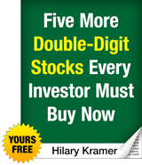 Report: Five More Double-Digit Stocks Every Investor Must Buy Now